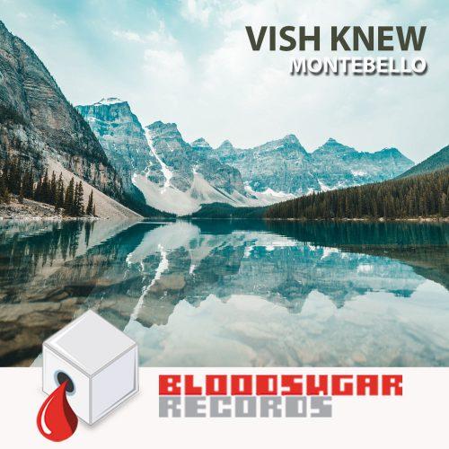 Vish Knew - Montebello