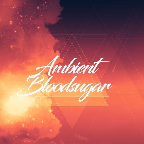 VA - Ambient Bloodsugar